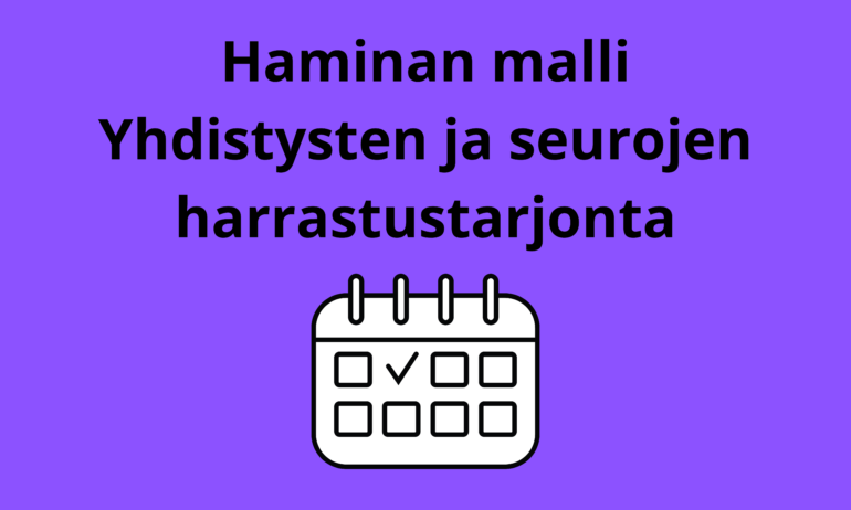 Haminan malli - Yhdistysten ja seurojen harrastustarjonta. Violetti pohja ja kuvituskalenteri.