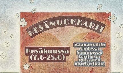 Kesänuokkarit Kesäkuussa (7.-25.6.) Maanantaisin Uudessa Summassa, torstaisin Ruissalon nuorisotilalla. Heinäkuussa (5.-30.7.) Maanantaisin yhteisötalo Manskilla, torstaisin Ruissalon nuorisotilalla. Ovet auki 11-17. Tervetuloa kaikki 3lk-17v!